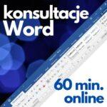 Konsultacje Microsoft Word (60 min. online)