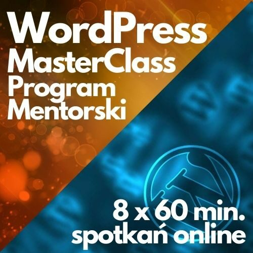 Program Mentorski WordPress MasterClass (8 x 60 min.)